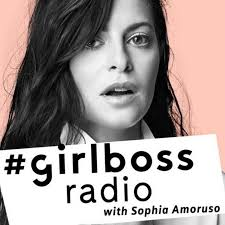 girlboss radio podcast sophia amoruso youtube