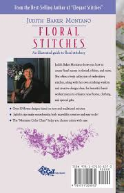 floral stitches an illustrated guide judith baker montano