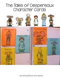 tales despereaux character trait cards book units teacher