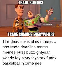 Buzz Lightyear Everywhere Meme - trade rumors year trade rumors everywhere the deadline is almost