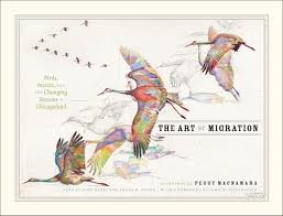 Hummingbird Migration Map The Art Of Migration Birds Insects And The Changing Seasons In