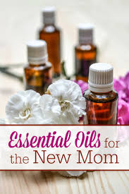 Gifts For New Moms by Essential Oils For The New Mom The Humbled Homemaker