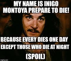 Inigo Montoya Meme Generator - inigo montoya meme imgflip