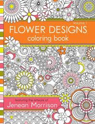 flower designs coloring book by jenean morrison paperback barnes
