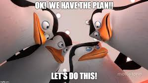 Lets Do This Meme - image tagged in penguins squad imgflip