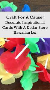make inspirational cards with a dollar store hawaiian create