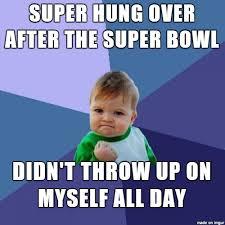 Hangover Meme - superbowl hangover meme on imgur