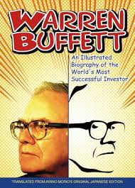 warren buffett an illustrated biography of the world u0027s most