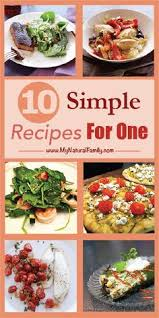 Quick Simple Dinner Ideas Cooking For One 25 Insanely Easy Healthy Meals You Can Make In