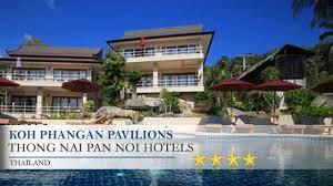 koh phangan pavilions thong nai pan noihotels thailand youtube