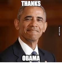 Know Your Meme Thanks Obama - thanks obama thanks obama meme on me me
