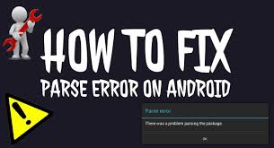 problem parsing apk fix parse error there is a problem parsing the package tech grands