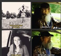 did you see duck dynasty he understands speed limits duckdynasty country pinterest