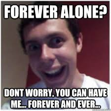 Forever And Ever Meme - lets go there together michael the overly attached boyfriend