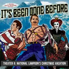 theater ii national lampoon u0027s christmas vacation u2014 yes i am show