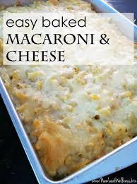 easy macaroni cheese mary s easy baked macaroni and cheese recipe new leaf wellness