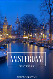 Where Is Amsterdam On A Map Best 25 Amsterdam Attractions Ideas On Pinterest Attractions In