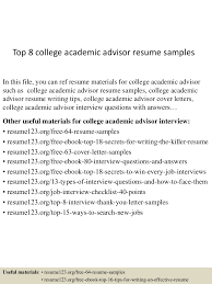 Badass Resume Top8collegeacademicadvisorresumesamples 150717053809 Lva1 App6891 Thumbnail 4 Jpg Cb U003d1437111533