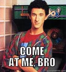Saved By The Bell Meme - it looks like you don t want to mess with screech newsletter