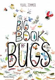 the big book of bugs yuval zommer 9780500650677 amazon com books