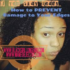 weak hair edges how to prevent damage to your edges bglh marketplace