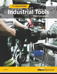 prosolutions industrial tools solutions guide by herc rentals issuu