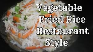 how to make vegetable fried rice restaurant style at home