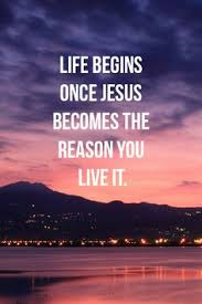 begins once jesus becomes the reason quotes lights jesus