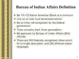 Records Of The Bureau Of Indian Affairs Bia Experience Ppt