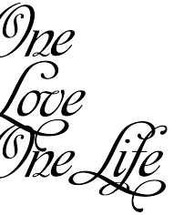 one love one life tattoo one love one life