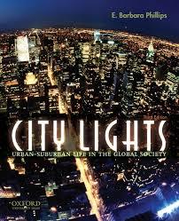 Life University Lights City Lights Urban Suburban Life In The Global Society E Barbara