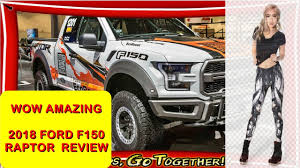 wow amazing 2018 ford f 150 raptor price youtube