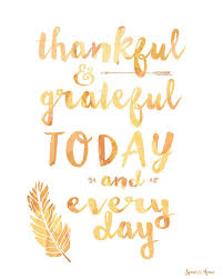 positive quotes thankful grateful today and every day