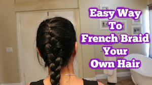 how to i french plait my own side hair easy way to french braid your own hair youtube