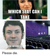 Take A Seat Meme - which seat can i take which seat can i take meme on esmemes com
