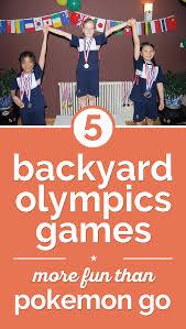 5 backyard olympics games more fun than pokemon go thegoodstuff