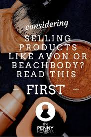 thinking about selling avon or beachbody here s what you need to thinking about selling avon or beachbody here s what you need to know