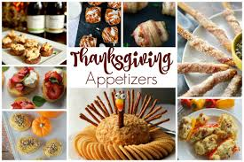 thanksgiving appetizers and our delicious dishes recipe