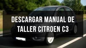 descargar manual de taller y reparación citroen c3 youtube