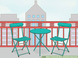 Decorating A Small Apartment Balcony by 6 Easy Ways To Decorate Small Apartment Balconies Wikihow