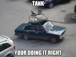 Tank Meme - becoming a tank imgflip