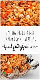 Halloween Snack Mix Recipes Halloween Chex Mix Recipe Candy Corn Overload Faithfully Free