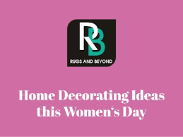 s day home decor home decorating ideas this women s day with rugs and beyond