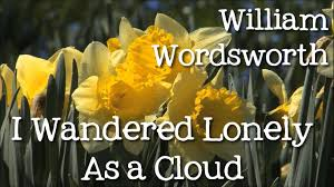 i wandered lonely as a cloud by william wordsworth daffodils