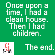 Clean House Meme - the mommy hobby keeping your sanity in your mom ing and not lose