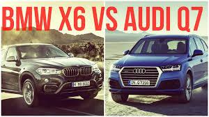bmw x7 vs audi q7 2016 audi q7 vs bmw x6 comparison