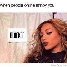 Blocked Meme - 50 funny beyonce memes