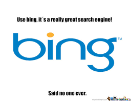 Bing Meme - i bing d it said no one ever think smart link