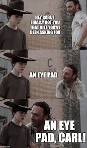 Eye Pad Meme - rick and carl 3 1 imgflip