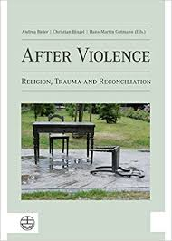 Eds Reloading Bench After Violence Religion Trauma And Reconciliation Andrea Bieler